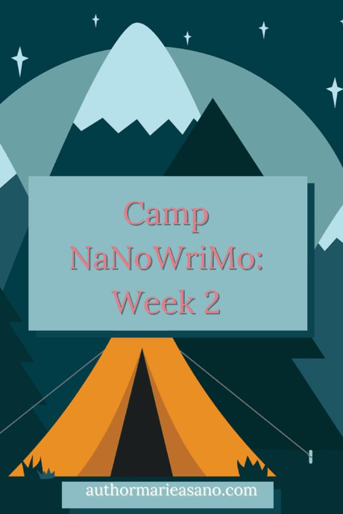 Camp NaNoWriMo: Week 2